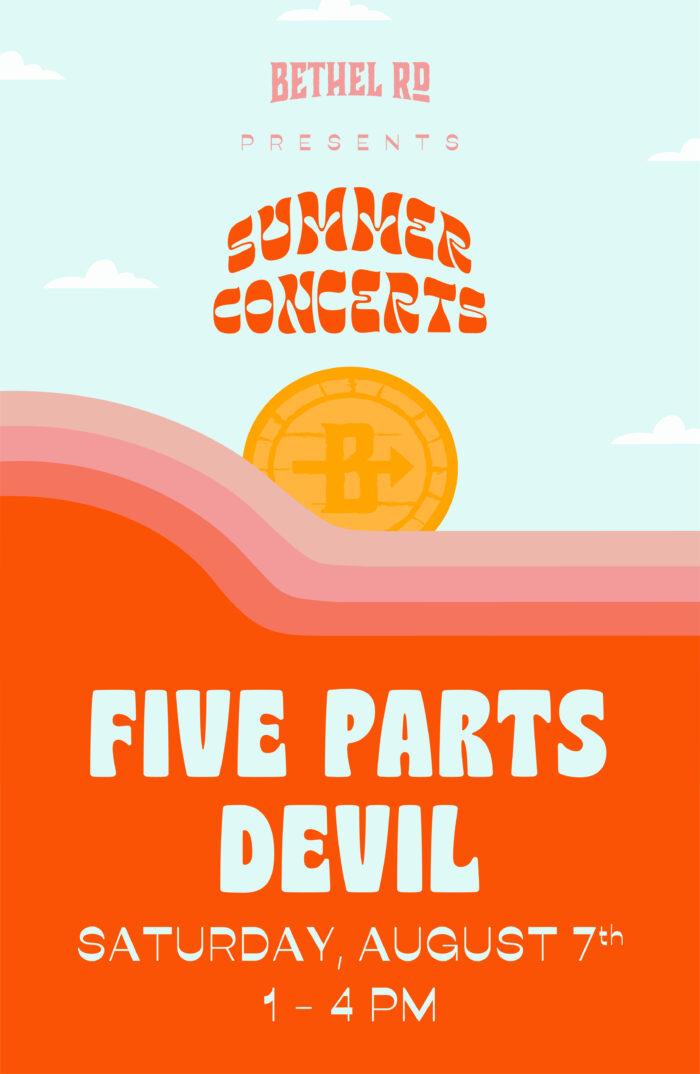 image for Bethel Rd. Summer Concerts : Five Parts Devil